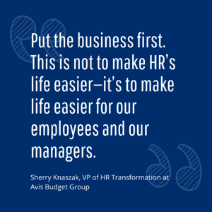 HR transformation quote by Sherry Knaszak at Avis Budget Group