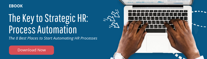 Download the eBook, The Key to Strategic HR: Process Automation
